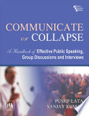 COMMUNICATE OR COLLAPSE