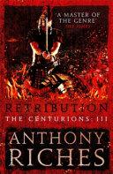 Retribution  The Centurions III
