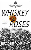 Whiskey and Roses