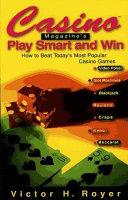 Casino Magazine s Play Smart and Win