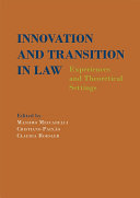 Innovation and Transition in Law  Experiences and Theoretical Settings