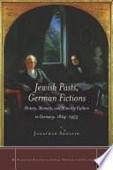 Jewish Pasts  German Fictions
