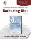 Gathering Blue Teacher Guide