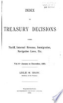 Treasury Decisions Under the Customs, Internal Revenue, Industrial Alcohol, Narcotic and Other Laws
