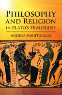 Philosophy and Religion in Plato s Dialogues