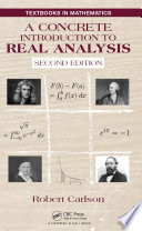 A Concrete Introduction to Real Analysis