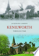 Kenilworth Through Time