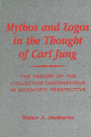 Mythos and Logos in the Thought of Carl Jung