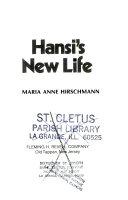 Hansi s New Life