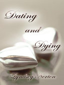 Dating and Dying