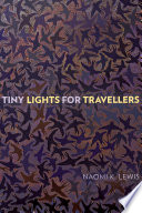 link to Tiny lights for travellers in the TCC library catalog