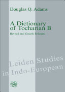 A Dictionary of Tocharian B