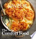 Saveur  The New Comfort Food