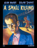 Pdf Alan Moore's A Small Killing Hardcover