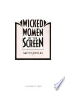 Wicked Women of the Screen