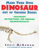 Make Your Own Dinosaur Out of Chicken Bones