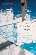 The Perfect Age: A Novel