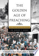 The Golden Age of Preaching