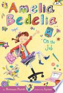 Amelia Bedelia Chapter Book  9  Amelia Bedelia on the Job