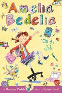 Amelia Bedelia Chapter Book #9: Amelia Bedelia on the Job ebook