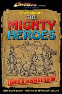 Ralph Bakshi s the Mighty Heroes Declassified