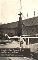 Alaska  1899  Copper River Exploring Expedition
