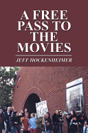 A Free Pass to the Movies