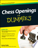 """Chess Openings For Dummies"" by James Eade"