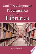 Staff Development Programmes in Libraries