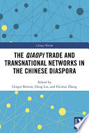 The Qiaopi Trade and Transnational Networks in the Chinese Diaspora