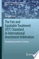The Fair and Equitable Treatment (FET) Standard in International Investment Arbitration Pdf/ePub eBook