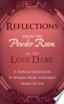 Reflections From the Powder Room on the Love Dare