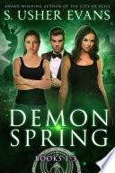 Demon Spring Books 1 3