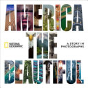 link to America the beautiful : a story in photographs in the TCC library catalog