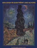 Van Gogh in Saint-Rémy and Auvers