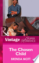 The Chosen Child  Mills   Boon Vintage Superromance   Count on a Cop  Book 21