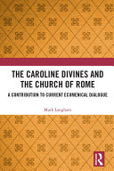 The Caroline Divines and the Church of Rome Pdf/ePub eBook