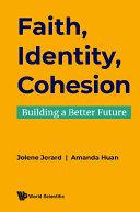 Faith, Identity, Cohesion: Building A Better Future Pdf/ePub eBook
