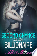 Second Chance For The Billionaire