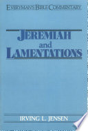 Jeremiah Lamentations Everyman S Bible Commentary