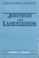 Jeremiah   Lamentations  Everyman s Bible Commentary