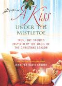 A Kiss Under the Mistletoe