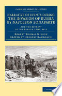 Narrative Of Events During The Invasion Of Russia By Napoleon Bonaparte Book