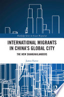 International Migrants in China s Global City