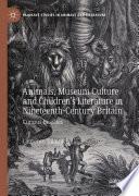 Animals Museum Culture And Children S Literature In Nineteenth Century Britain