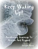 Keep Waking Up!