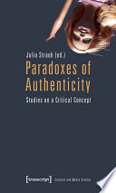 Paradoxes Of Authenticity Book