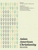 Pdf Asian American Christianity Reader