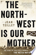 The North West Is Our Mother