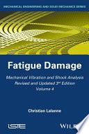 Mechanical Vibration and Shock Analysis, Fatigue Damage